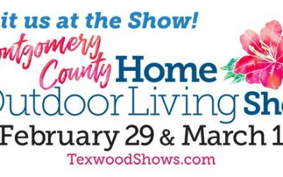 The Montgomery County Home & Outdoor Living Show – February 29 and March 1